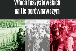 Doktryna i system władzy Włoch faszystowskich na tle porównawczym