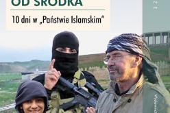 ISIS od środka. 10 dni w Państwie Islamskim