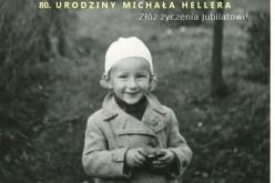 80. urodziny Michała Hellera. Złóż życzenia Jubilatowi!