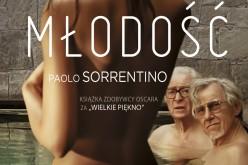 """Młodość"""" Paolo Sorrentino Najlepszym Filmem Europejskim!"""