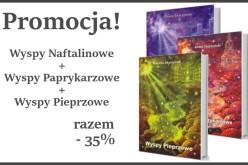 Wyspy Naftalinowe, Wyspy Paprykarzowe i Wyspy Pieprzowe – razem 35% taniej!