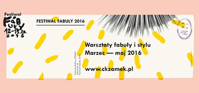 WARSZTATY FABUŁY I STYLU – Festiwal Fabuły 2016
