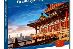 Premiera nie tylko dla sinologów – Chiński Gramatyka z ćwiczeniami