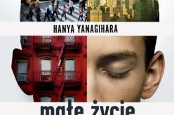 "Bestseller empiku ""Małe życie""  Hanyi Yanagihary"