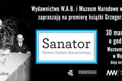 """Premiera książki """"SANATOR"""" – 30 marca w Muzeum Narodowym w Warszawie"""