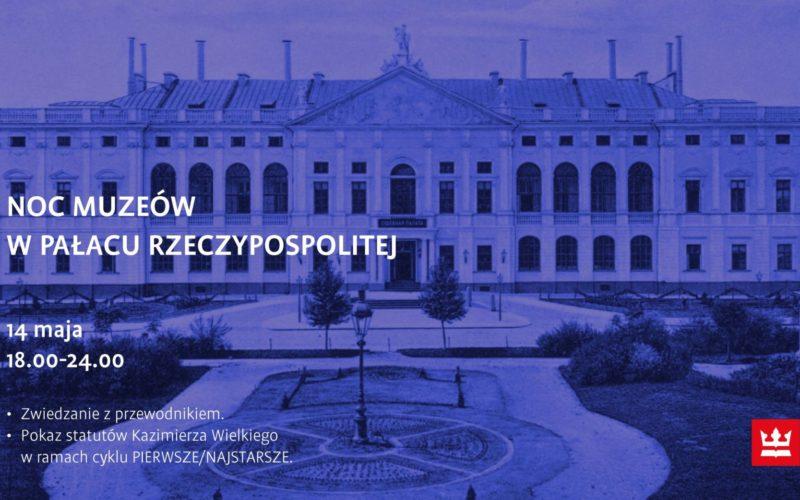 Noc Muzeów po raz pierwszy w Pałacu Rzeczypospolitej
