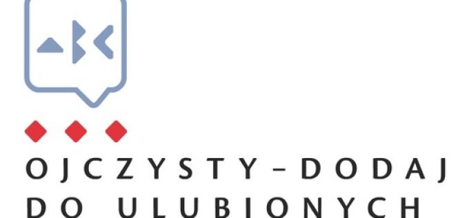 """""""Ojczysty – dodaj do ulubionych"""" kampania społeczno-edukacyjna NCK"""