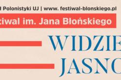 """Festiwal Błońskiego w maju – """"Widzieć jasno. w tłumaczeniu?"""""""