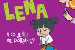 Lena – A co, jeśli nie potrafię?