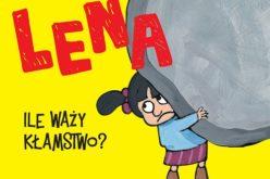 Lena – Ile waży kłamstwo?