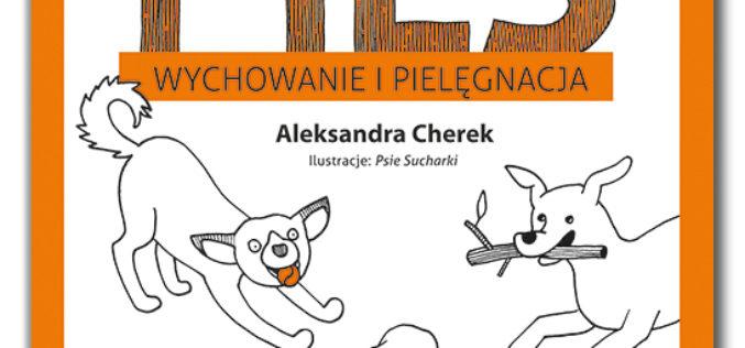 Pies. Wychowanie i pielęgnacja – seria Samo Sedno