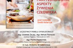 """""""Antyodżywcze i antyzdrowotne aspekty żywienia człowieka"""" – panel dyskusyjny"""