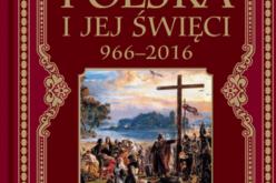 Polska i jej święci. 966-2016