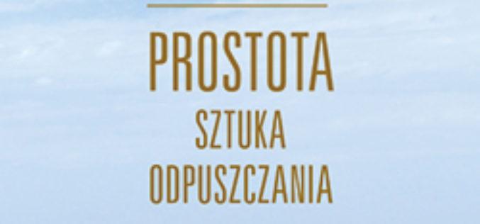 """Wydawnictwo Charaktery poleca książkę  Richarda Rohra """" Prostota"""""""