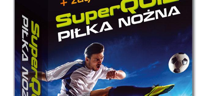 SuperQuiz Piłka nożna – nowość w serii Kapitan Nauka