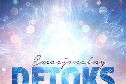 Emocjonalny detoks – niezastąpiony duchowy poradnik od Doreen Virtue! Wydawnictwo Illuminatio