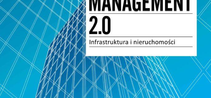 Recenzja – Facility Management 2.0. Infrastruktura i nieruchomości