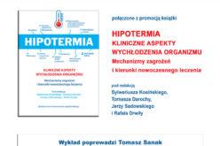 Wydawnictwo Uniwersytetu Jagiellońskiego zapraszamy na spotkanie pt. Hipotermia od A do Z