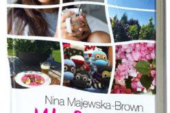 Polska mistrzyni chick lit – Nina Majewska-Brown i jej nowa powieść!