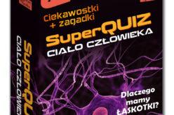 SuperQuiz Ciało człowieka – nowość w serii Kapitan Nauka