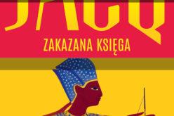 """""""Zakazana księga"""" – druga część cyklu ŚLEDZTWA KSIĘCIA SETNY autorstwa Christiana Jacqa"""