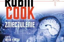 ZNIECZULENIE – najnowsza powieśc Robina Cooka