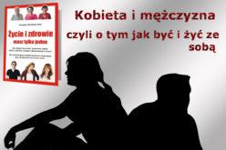 Kobieta i mężczyzna, czyli o tym jak być i żyć ze sobą – z poradnika Violetty Wróblewskiej