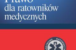 Aspekty prawne wykonywania zawodu ratownika medycznego