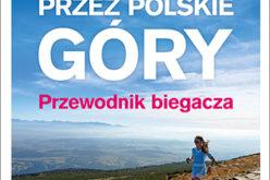 Biegiem przez polskie góry