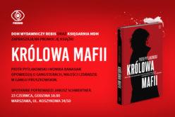 Zapraszamy na promocje KRÓLOWEJ MAFII P. Pytlakowskiego