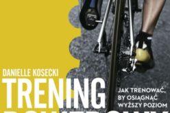 Kosiarz i Trening rowerowy – nowe tytuły Wydawnictwa Buchmann
