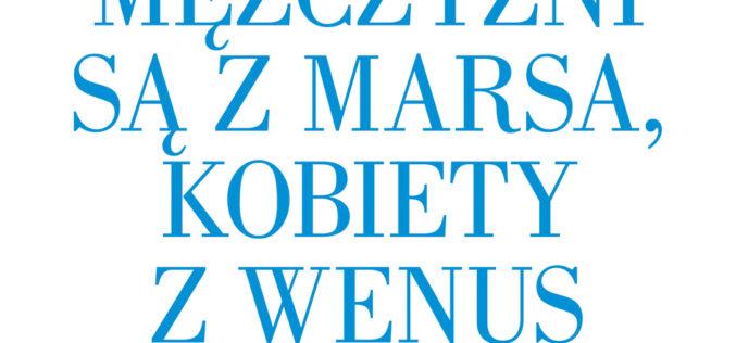 Mężczyźni są z Marsa …, 26 wydanie tego evergreena!