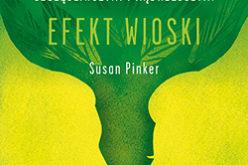 """""""Efekt wioski"""" Susan Pinker"""