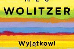 Wyjątkowi,  Meg Wolitzer poleca W.A.B