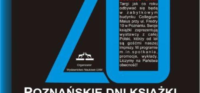 Jubileuszowe 20. Poznańskie Dni Książki – nie tylko naukowej