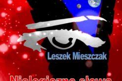 Nielogiczne słowa – poezja Leszka Mieszczaka