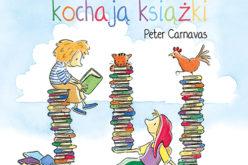 Wydawnictwo ADAMADA poleca nowe książki Petera Carnavasa, autora bestsellera O chłopcu, który wpadł do książki!