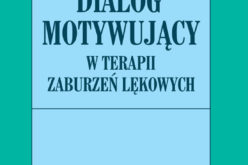 """""""Dialog motywujący w terapii zaburzeń lękowych"""" Henny A. Westra – Zapowiedź Wydawnictwa UJ!"""