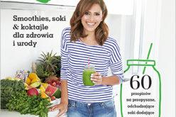 """""""Super Zielone"""" 60 przepisów na pyszne pyszne koktajle, soki i smoothies!"""