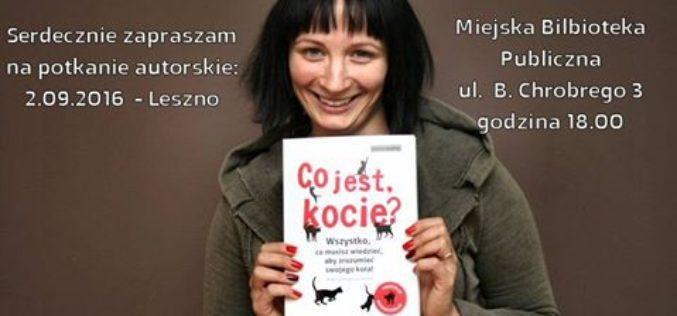 """Spotkanie z Małgorzatą Biegańską -Hendryk, autorką książki """"Co jest, kocie?"""""""