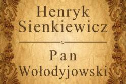 Pan Wołodyjowski Henryka Sienkiewicza – poleca wydawnictwo Psychoskok