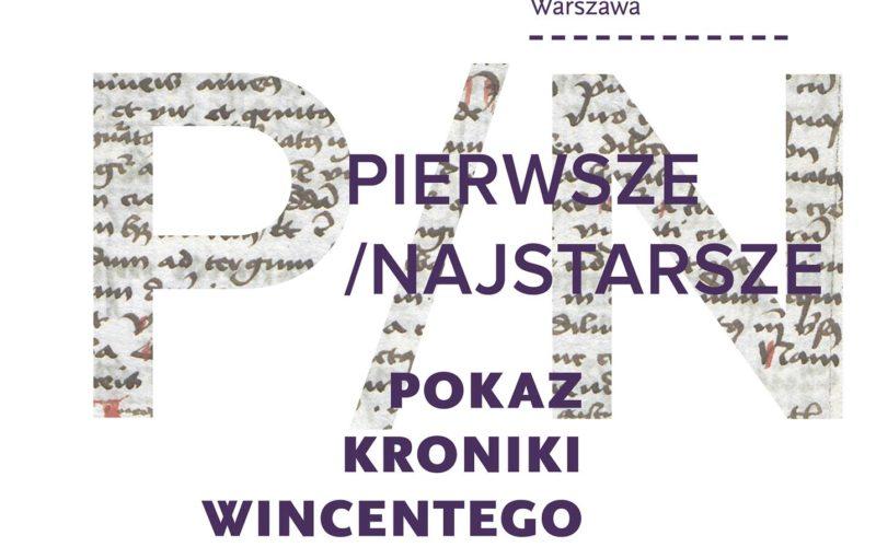 Pierwszy polski pisarz, pierwsza polska książka – pokaz Kroniki Wincentego Kadłubka