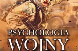 Psychologia wojny. Kto tak naprawdę wygrywa wojny?
