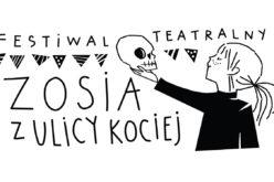 Ogólnopolski Festiwal Teatralny Zosia z ulicy Kociej