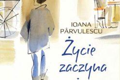 Ioana Pârvulescu. Życie zaczyna się w piątek