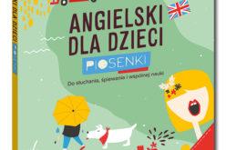 """Nowość w serii Kapitan Nauka – """"Angielski dla dzieci. Piosenki"""""""