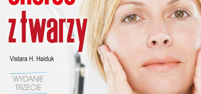 Diagnozowanie chorób z twarzy. Diagnozować chorobę na podstawie określonych zmian