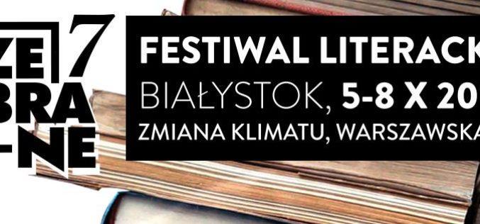 """Rozpoczął się 7. Festiwal Literacki """"Zebrane"""" w Białymstoku"""