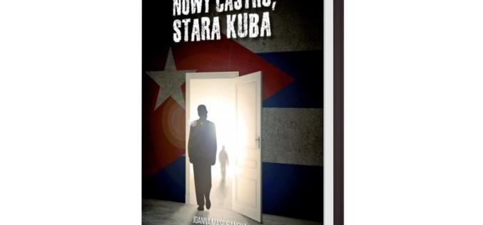 Nowy Castro, stara Kuba – propozycja wydawnictwo Psychoskok
