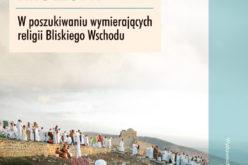 """Nowość Wydawnictwa UJ, Gerard Russell  """"Spadkobiercy zapomnianych """""""